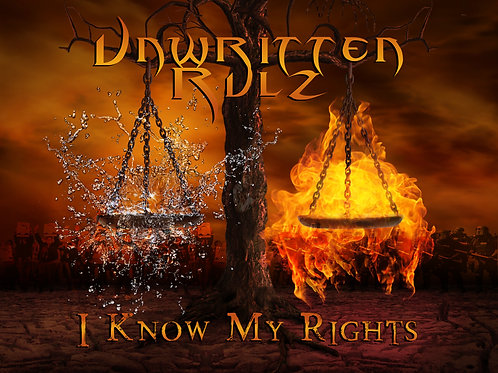 "Unwritten Rulz CD: ""I Know My Rights"""