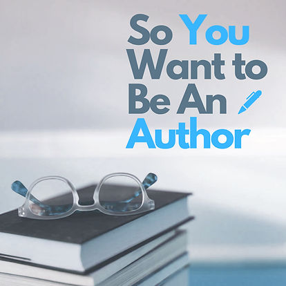 so_you_want_to_be_an_author_new_edited.j