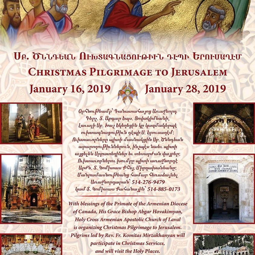 Christmas Prilgrimage to Jerusalem