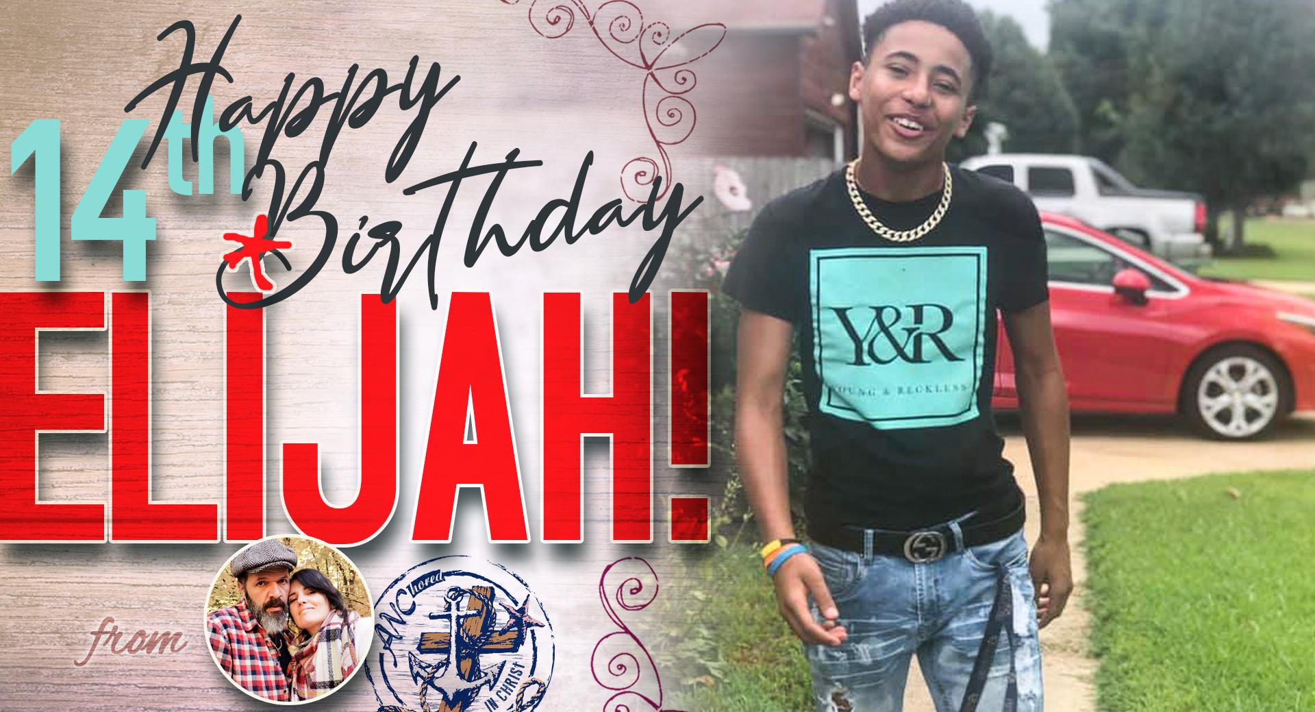 Elijah - 14th Bday!.jpg