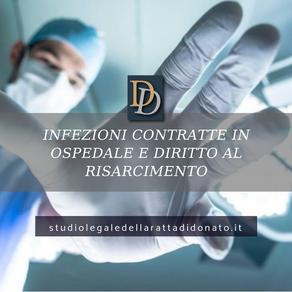RESPONSABILITA' MEDICA: INFEZIONI CONTRATTE IN OSPEDALE E DIRITTO AL RISARCIMENTO.