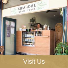 Visit Us - Samadhi Whole Foods