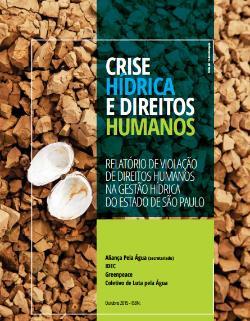 ONU recebe relatório sobre violação direitos humanos durante a crise hídrica