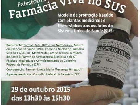 Ciclo de Palestras Meio Ambiente e Saúde - Farmácia Viva