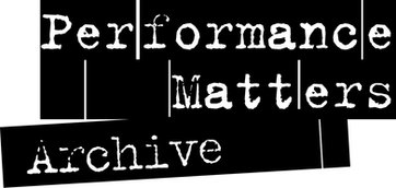 Perfomance Matters Archive