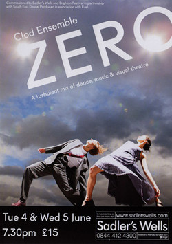 Clod Ensemble – Zero, Sadler's Wells