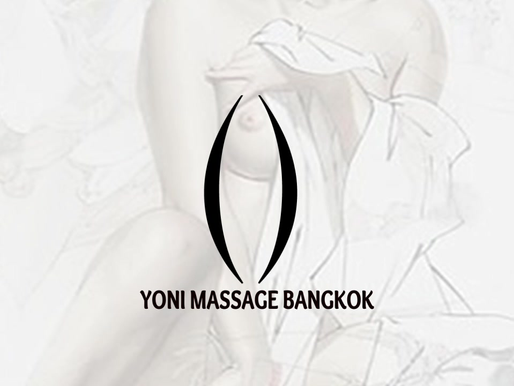 Yoni Massage Bangkok- Expand your Sexual Potential
