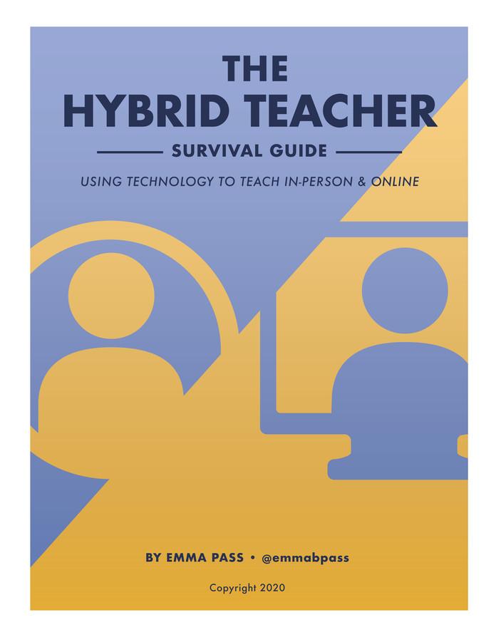 I Wrote a Book! The Hybrid Teacher Survival Guide