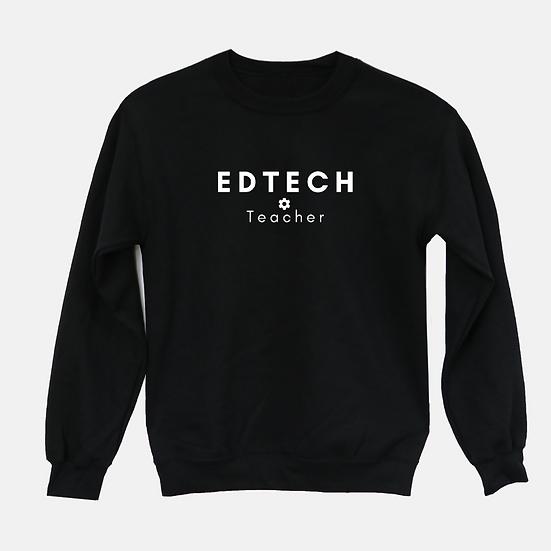 EdTech Teacher Sweatshirt
