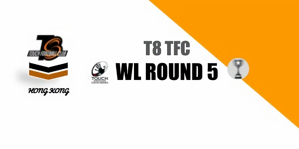 T8TFC - WL Rnd 5