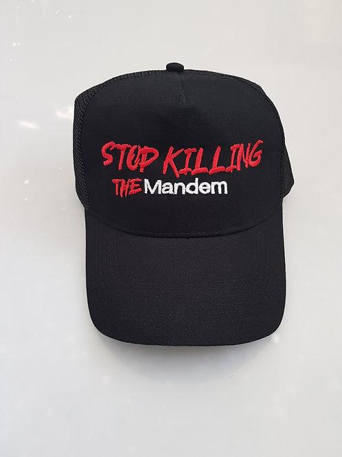 STOP KILLING THE MANDEM HAT