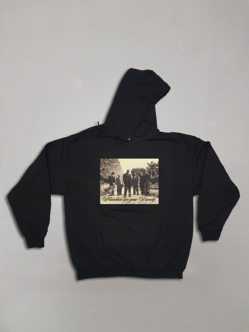 MANDEM ARE YOUR FAMILY HOODIE