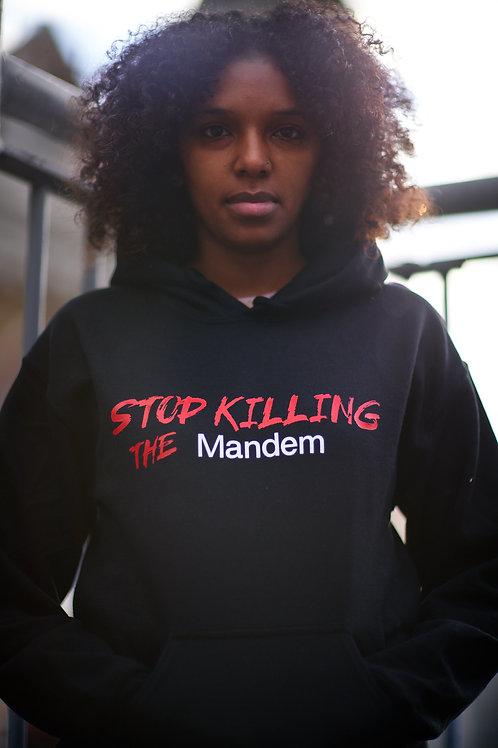 STOP KILLING THE MANDEM Hoodie