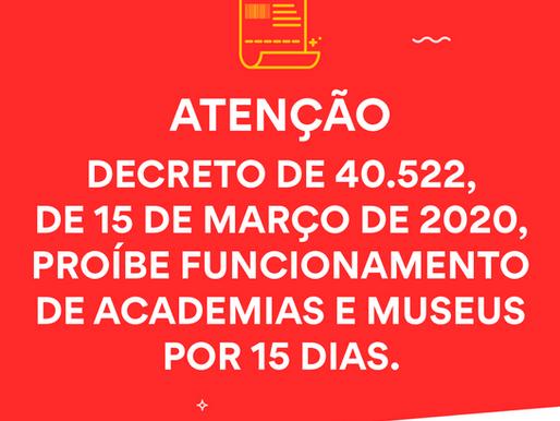 Decreto proíbe funcionamento de academias e museus
