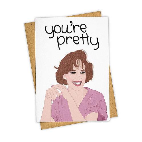 You're Pretty
