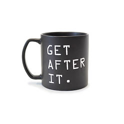GET AFTER IT. - TEA MUG (AS SEEN ON JOCKO PODCAST AND JOCKOPODCAST.COM)