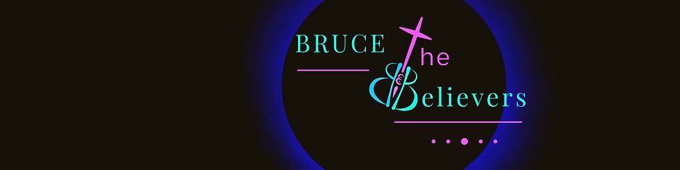 Copy of Bruce & The Believers.png