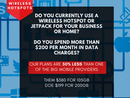WIRELESS HOTSPOTS AVAILABLE NOW!