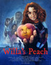 Willa's Peach Short Film