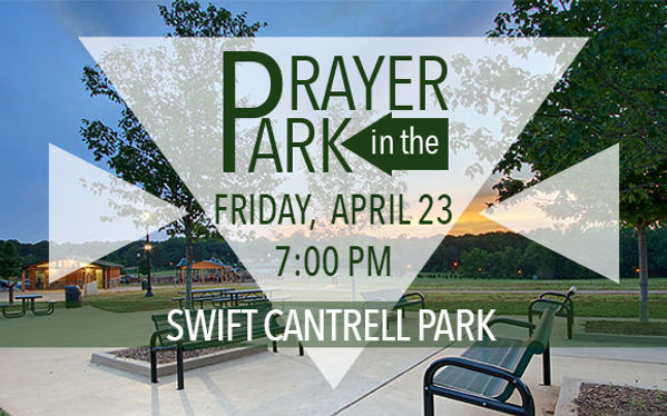 Prayer at swift-cantrell-park -APRIL 23,