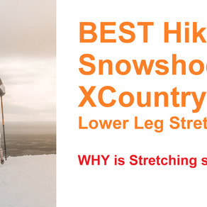Best Snowshoe, XC Ski & Hike Stretches