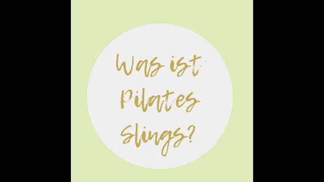 Was ist Pilates Slings
