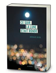 Arnaud_Riou_Ce_soir_la_lune_était_ronde.