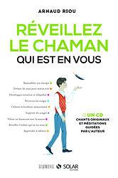 Arnaud_Riou_Réveillez_le_chaman_qui_est_