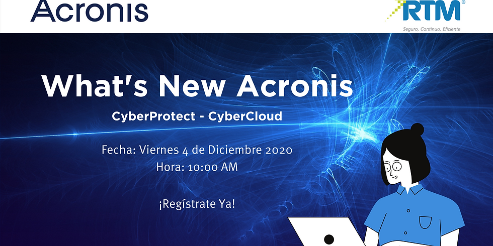 What´s New Acronis Cyber Cloud and Acronis Cyber Protect