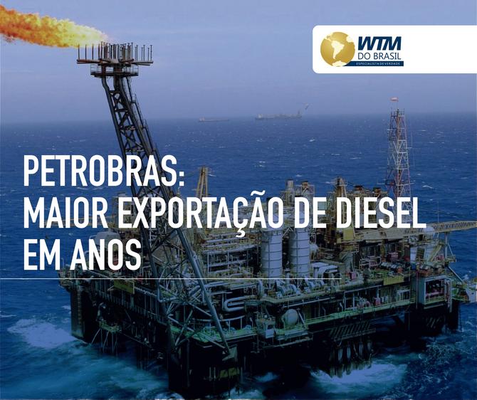 Petrobras faz maior exportação de diesel em anos, diz fonte