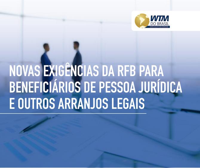 Receita Federal passará a exigir informação sobre os beneficiários finais de pessoas jurídicas e out