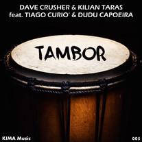Dave Crusher & Kilian Taras feat. Tiago Curió & Dudu Capoeira - Tambor