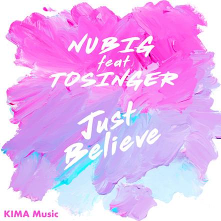 NUBIG feat. Tosinger - Just Believe