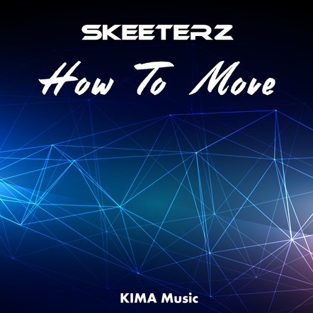 Skeeterz - How To Move