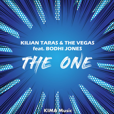 Kilian Taras & The Vegas feat. Bodhi Jones