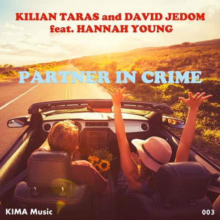Kilian Taras & David Jedom feat. Hannah Young - Partner In Crime