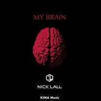 Nick Lall - My Brain