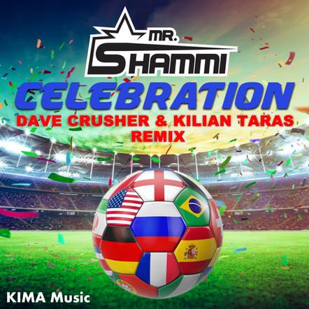 Mr. Shammi - Celebration (Dave Crusher & Kilian Taras Remix)