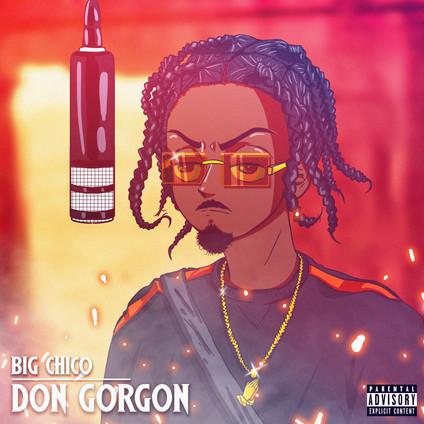 Big Chico | Don Gorgon