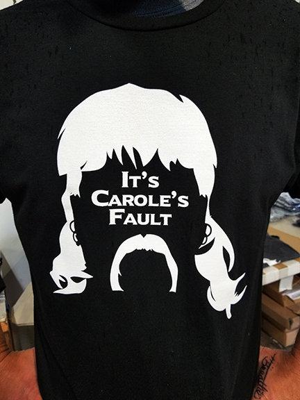 It's Carole's Fault
