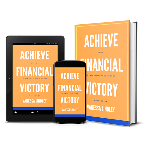 Achieve Financial Victory: 7 Steps to Win With Your Money