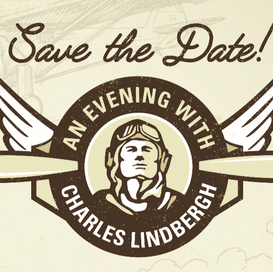 Save the Date for 2017 ECAHF Gala: An Evening with Charles Lindbergh