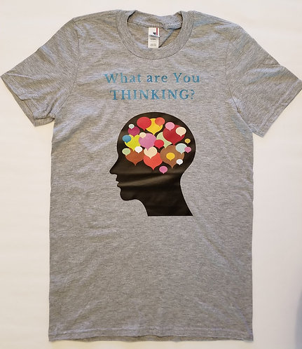 What are You Thinking T-Shirt - Grey
