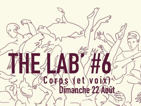 22/08 : The Lab' #6 : Scène ouverte expérimentale : Corps (et voix)