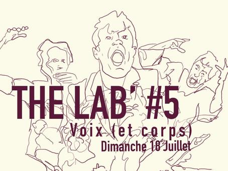 18/07 : The « Lab » #5 : Scène ouverte expérimentale : Voix (et corps)