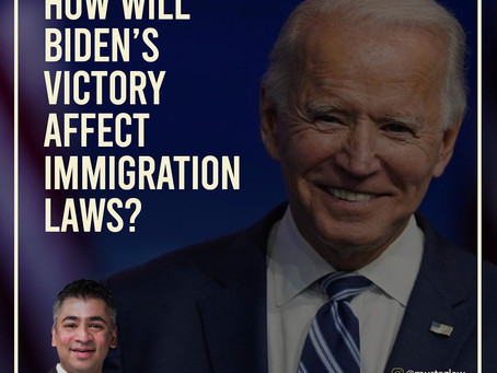 HOW WILL BIDEN'S VICTORY AFFECT IMMIGRATION LAWS?