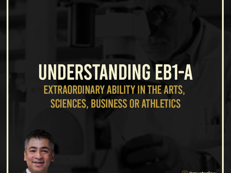 UNDERSTANDING EB1-A VISA - EXTRAORDINARY ABILITY IN THE ARTS, SCIENCES BUSINESS OR ATHLETICS.