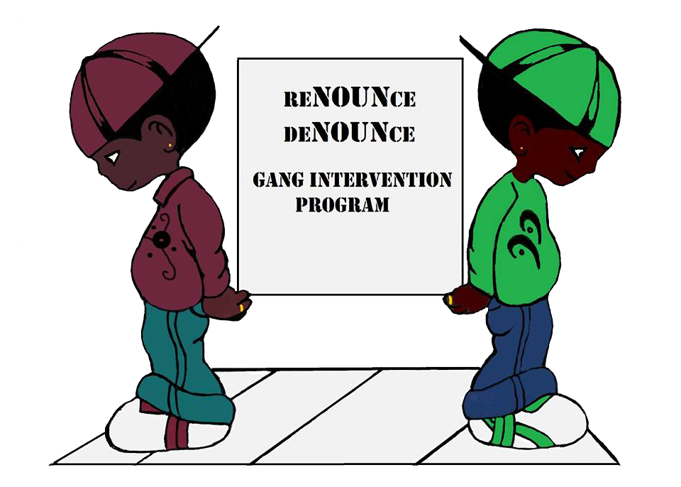 reNOUNce deNOUNce Gang Intervention Prog