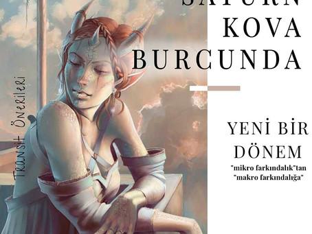 YENİ ÇAĞ- SATÜRN KOVA BURCUNDA