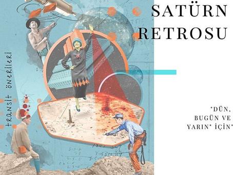 Satürn Retrosu - Dün, Bugün ve Yarın İçin
